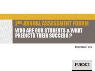 2 nd  Annual Assessment Forum