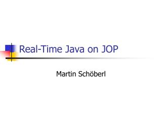 Real-Time Java on JOP