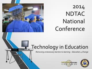2014  NDTAC National Conference