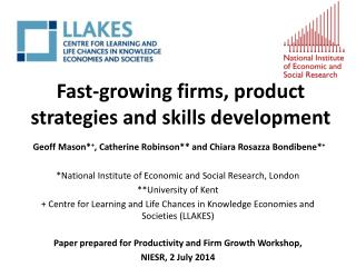 Fast-growing firms, product strategies and skills development