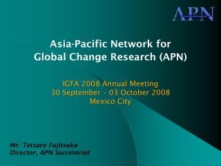 Asia-Pacific Network for Global Change Research (APN)