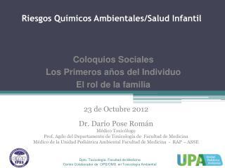 Riesgos Químicos Ambientales/Salud Infantil