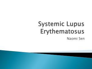 Systemic Lupus  Erythematosus