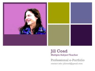 Jill Coad Multiple Subject  Teacher