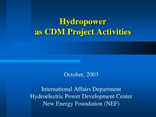 Hydropower  as CDM Project Activities