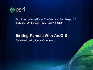 Editing Parcels With ArcGIS