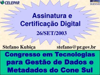 Stefano Kubi�a                 stefano@pr.br