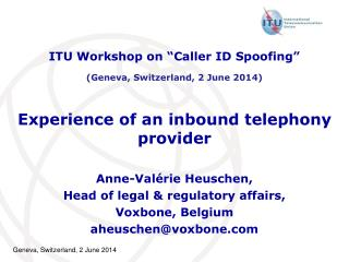 Experience of an inbound telephony provider