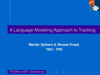 A Language Modeling Approach to Tracking