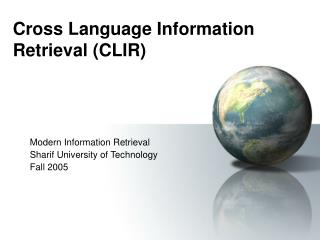 Cross Language Information Retrieval (CLIR)