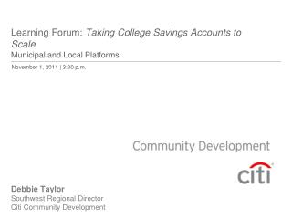 Learning Forum:  Taking College Savings Accounts to Scale Municipal and Local Platforms