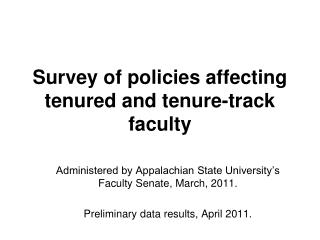 Survey of policies affecting tenured and tenure-track faculty