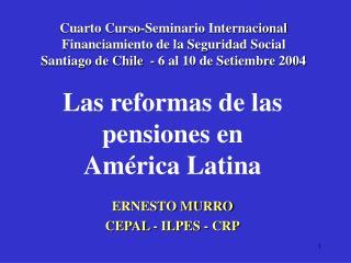 Las reformas de las pensiones en  América Latina