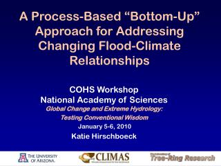 "A Process-Based ""Bottom-Up"" Approach for Addressing Changing Flood-Climate Relationships"