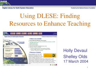 Using DLESE: Finding Resources to Enhance Teaching