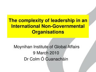 The complexity of leadership in an International Non-Governmental Organisations