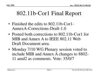 802.11b-Cor1 Final Report