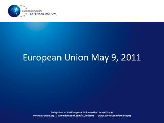 European Union May 9, 2011