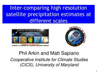 Inter-comparing high resolution satellite precipitation estimates at different scales