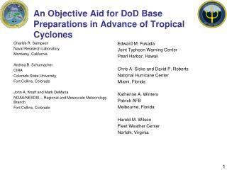 An Objective Aid for DoD Base Preparations in Advance of Tropical Cyclones