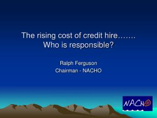 The rising cost of credit hire……. Who is responsible?