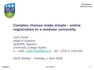 Complex choices made simple - online registration in a modular university