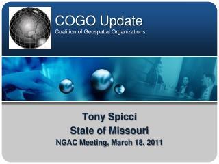 COGO Update Coalition of Geospatial Organizations