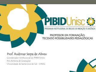 PROFESSOR EM FORMAÇÃO:  TECENDO POSSIBILIDADES PEDAGÓGICAS