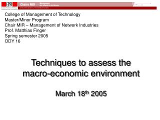Techniques to assess the macro-economic environment March 18 th  2005