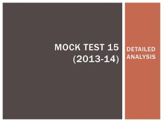 MOCK TEST 15 (2013-14)