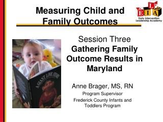 Session Three Gathering Family Outcome Results in Maryland