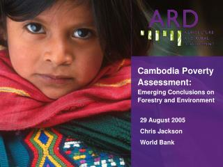Cambodia Poverty Assessment:  Emerging Conclusions on Forestry and Environment