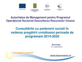 Autoritatea de Management pentru Programul Opera ţional Sectorial Dezvoltarea Resurselor Umane