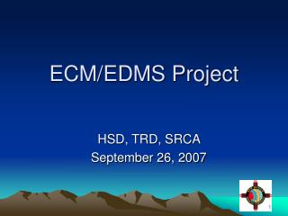 ECM/EDMS Project
