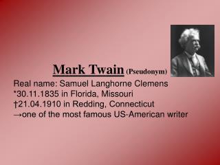 Mark Twain  (Pseudonym)
