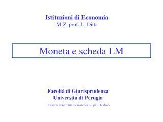 Moneta e scheda LM