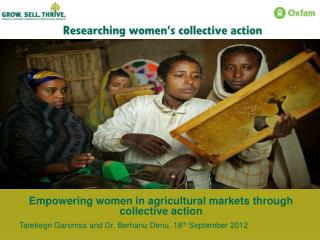 Empowering women in agricultural markets through collective action