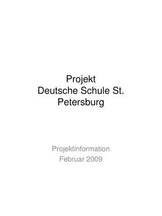 Projekt Deutsche Schule St. Petersburg