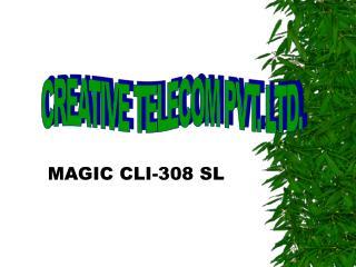 MAGIC CLI-308 SL
