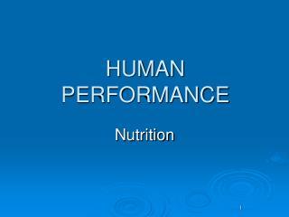 HUMAN PERFORMANCE