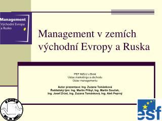 Management v zem�ch v�chodn� Evropy a Ruska