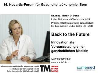 16. Novartis-Forum für Gesundheitsökonomie, Bern
