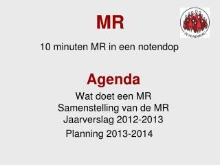 10 minuten MR in een notendop Agenda