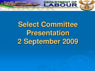 Select Committee Presentation  2 September 2009