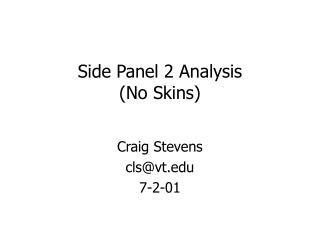 Side Panel 2 Analysis (No Skins)