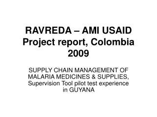 RAVREDA – AMI USAID Project report, Colombia  2009