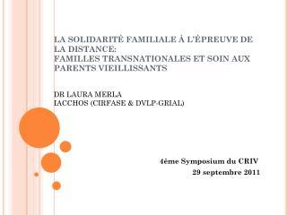 4ème Symposium du CRIV  29 septembre 2011