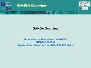GANGA Overview