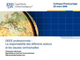 DEEE professionnels - La responsabilité des différents acteurs  et les clauses contractuelles