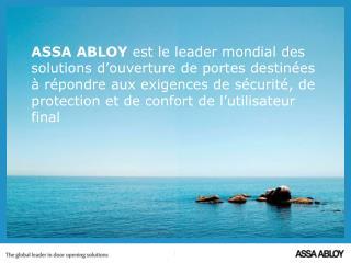 ASSA ABLOY  en bref 2011